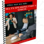 tổng hợp bài mẫu ielts speaking part 3 simon