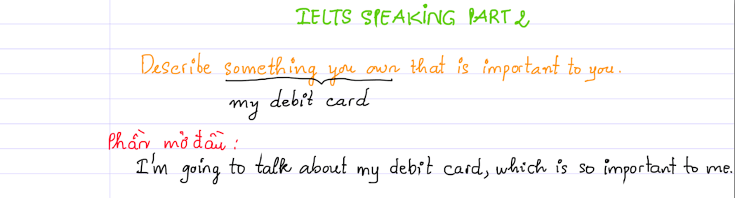 ielts speaking part 2 - describe something you own that is important to you 1