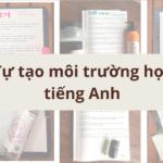 tu-tao-moi-truong-hoc-tieng-anh